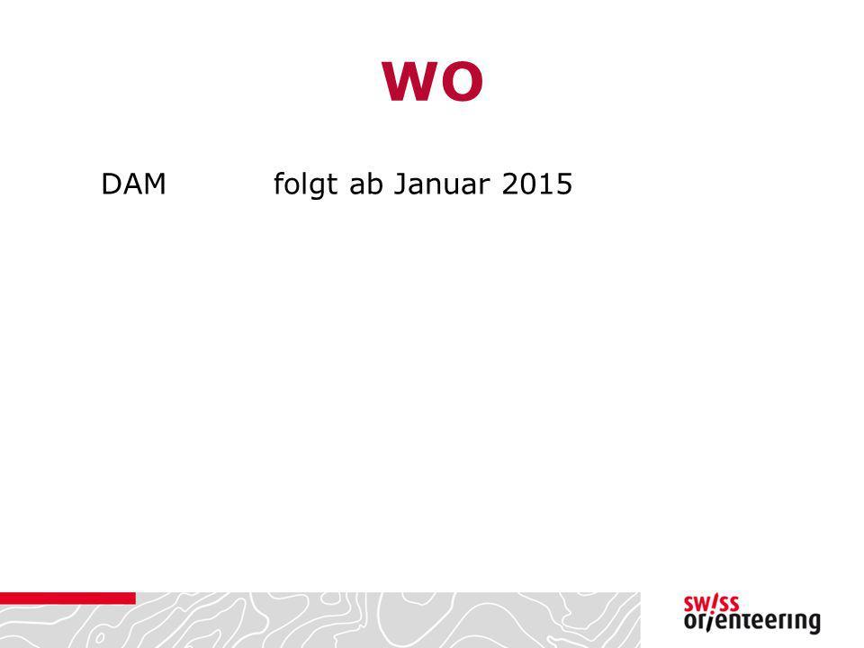 WO DAM folgt ab Januar 2015
