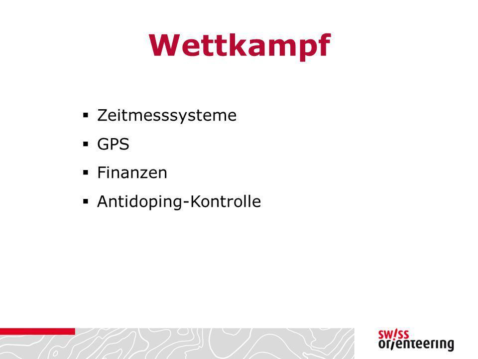 Wettkampf  Zeitmesssysteme  GPS  Finanzen  Antidoping-Kontrolle