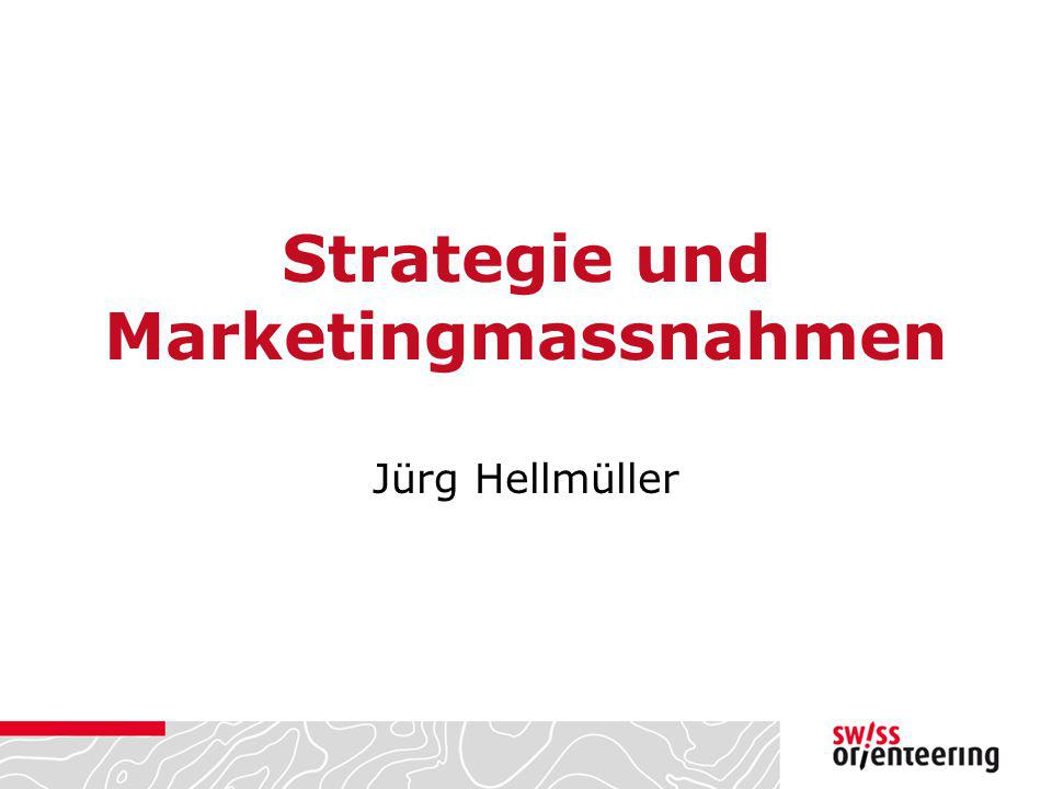 Strategie und Marketingmassnahmen Jürg Hellmüller
