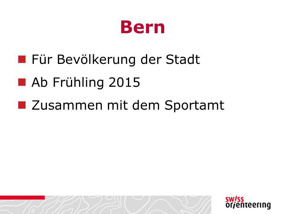 Bern Für Bevölkerung der Stadt Ab Frühling 2015 Zusammen mit dem Sportamt