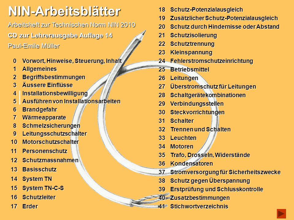 NIN-Arbeitsblätter Auflage 14 - 2011 - © Paul-Emile Müller Bilder zu Ausführen der Installationgegen Wiedereinschalten Sichern 5.1 mechanische Verriegelung beim Stecker und beim LS