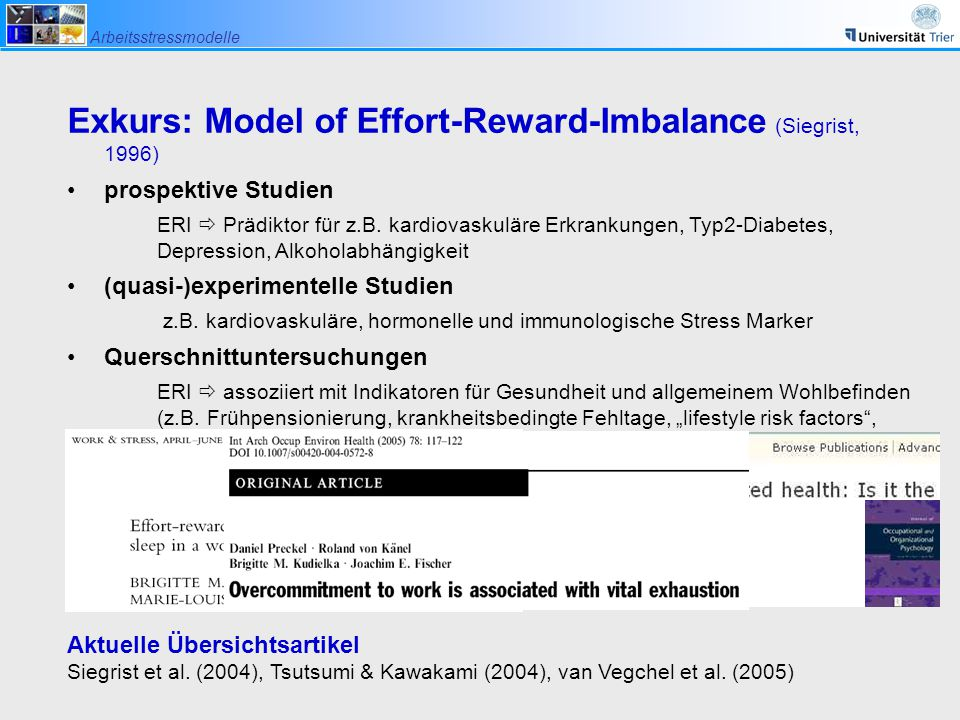 Exkurs: Model of Effort-Reward-Imbalance (Siegrist, 1996) prospektive Studien ERI  Prädiktor für z.B.