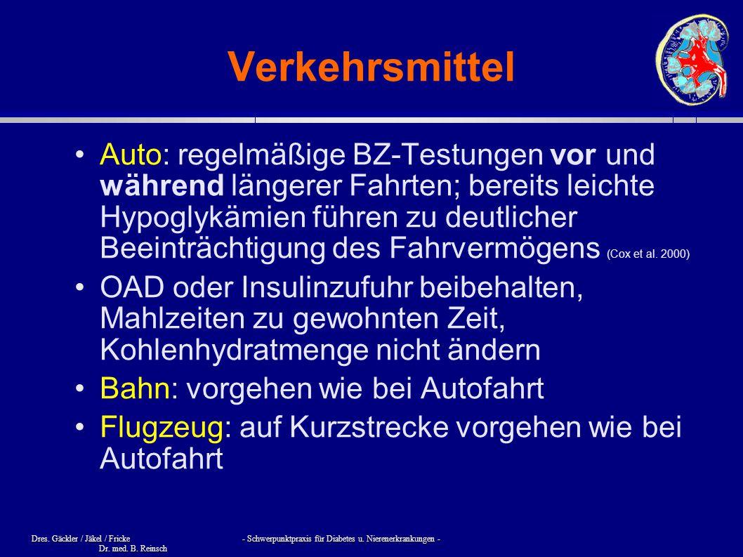 Dres. Gäckler / Jäkel / Fricke - Schwerpunktpraxis für Diabetes u. Nierenerkrankungen - Dr. med. B. Reinsch Verkehrsmittel Auto: regelmäßige BZ-Testun