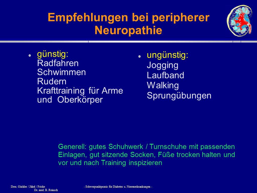 Dres. Gäckler / Jäkel / Fricke - Schwerpunktpraxis für Diabetes u. Nierenerkrankungen - Dr. med. B. Reinsch Empfehlungen bei peripherer Neuropathie gü