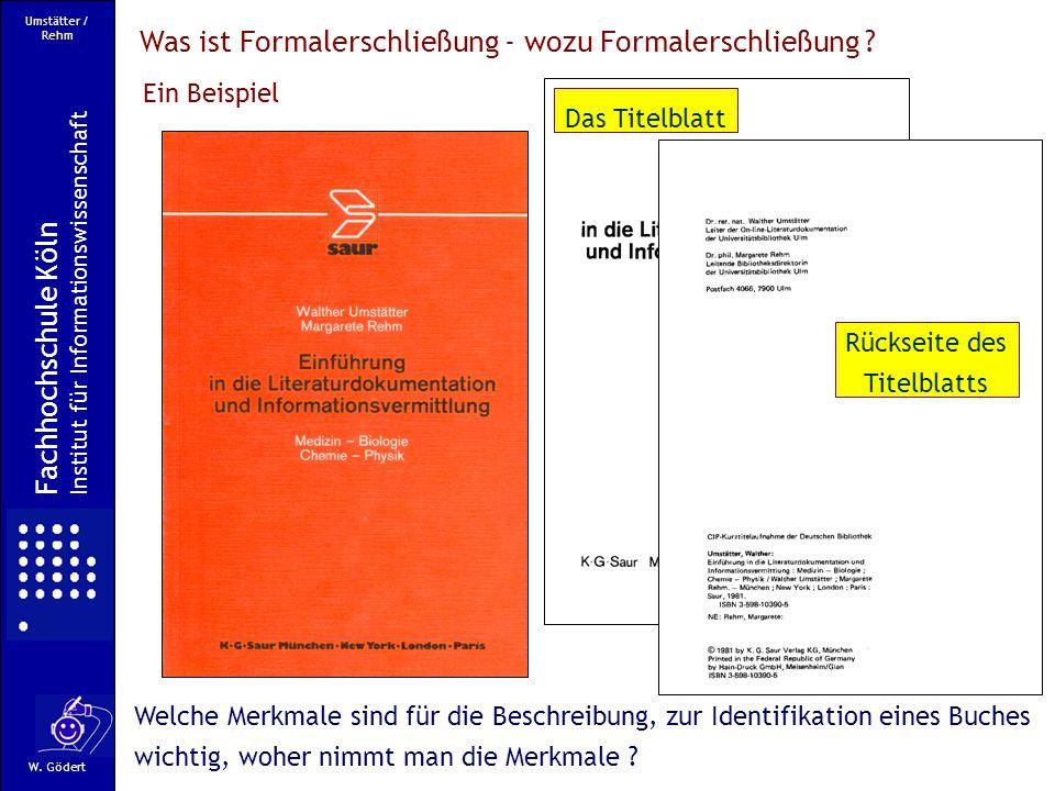 Fachhochschule Köln Fachbereich Informationswissenschaft W. Gödert Fachhochschule Köln Fachbereich Informationswissenschaft W. Gödert Fachhochschule K