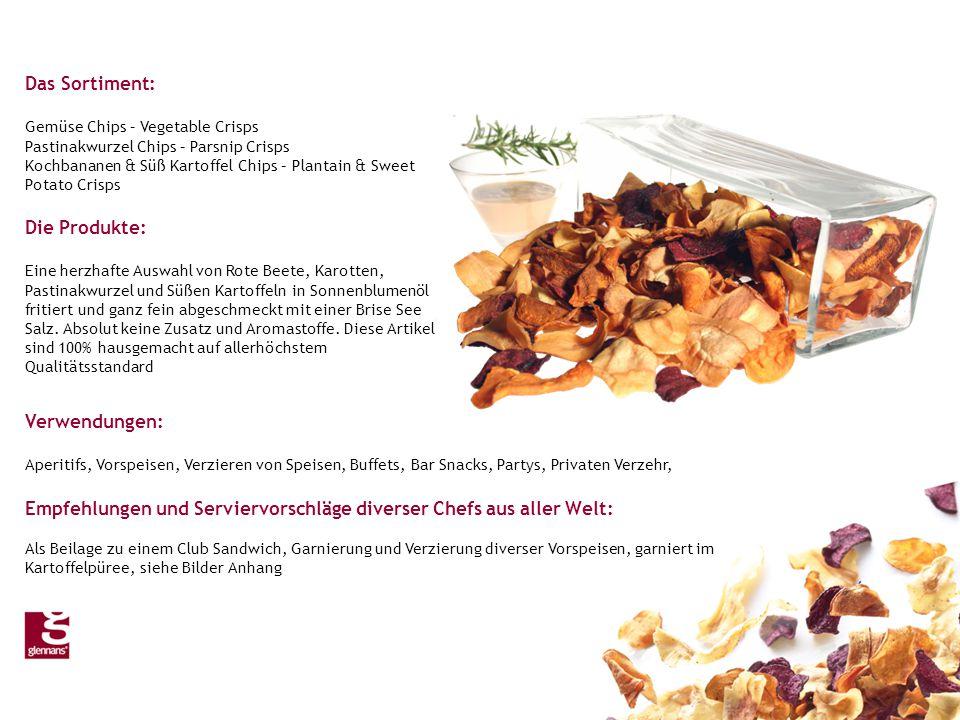 Das Sortiment: Gemüse Chips – Vegetable Crisps Pastinakwurzel Chips – Parsnip Crisps Kochbananen & Süß Kartoffel Chips – Plantain & Sweet Potato Crisps Die Produkte: Eine herzhafte Auswahl von Rote Beete, Karotten, Pastinakwurzel und Süßen Kartoffeln in Sonnenblumenöl fritiert und ganz fein abgeschmeckt mit einer Brise See Salz.