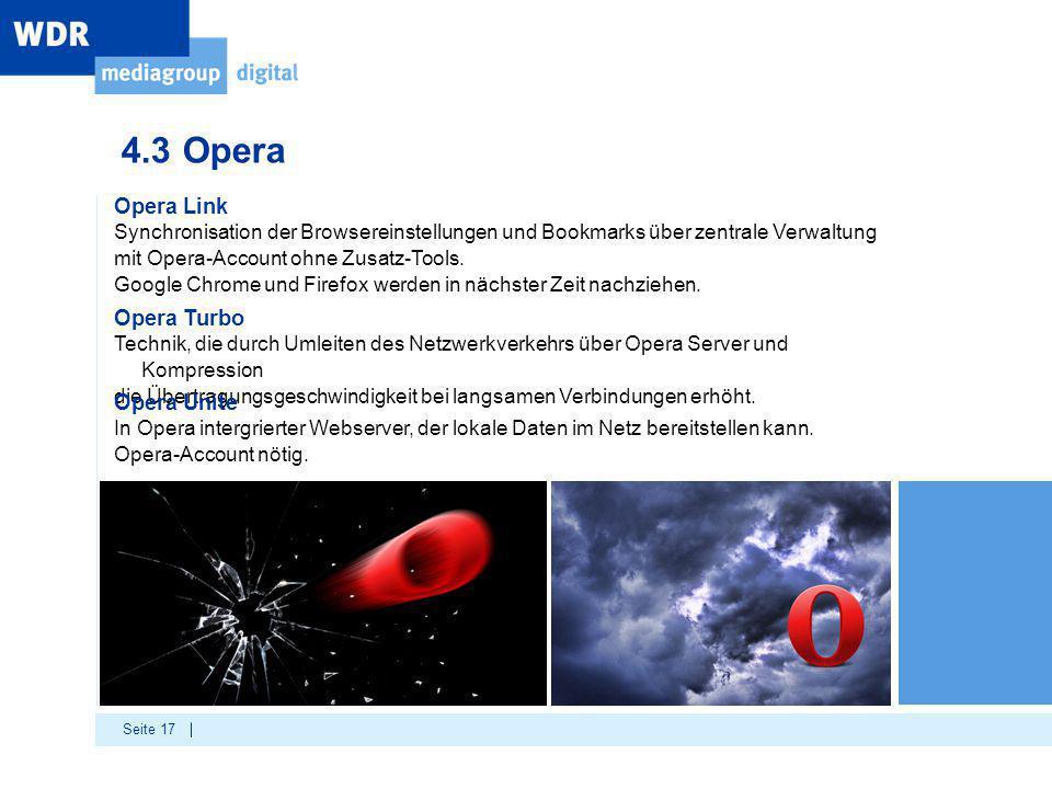 Seite 17 Opera Link Synchronisation der Browsereinstellungen und Bookmarks über zentrale Verwaltung mit Opera-Account ohne Zusatz-Tools.