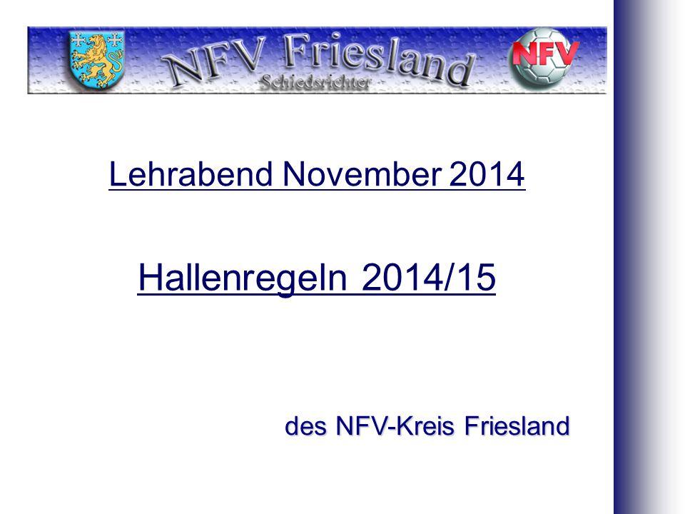 Lehrabend November 2014 des NFV-Kreis Friesland Hallenregeln 2014/15
