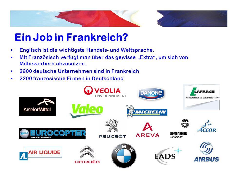 """Ein Job in Frankreich? Englisch ist die wichtigste Handels- und Weltsprache. Mit Französisch verfügt man über das gewisse """"Extra"""", um sich von Mitbewe"""