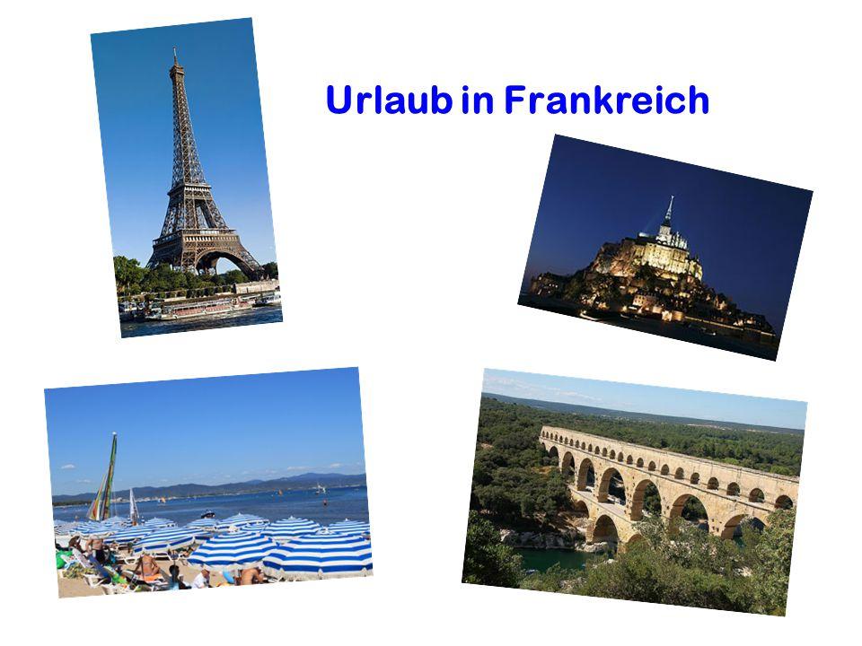 Urlaub in Frankreich