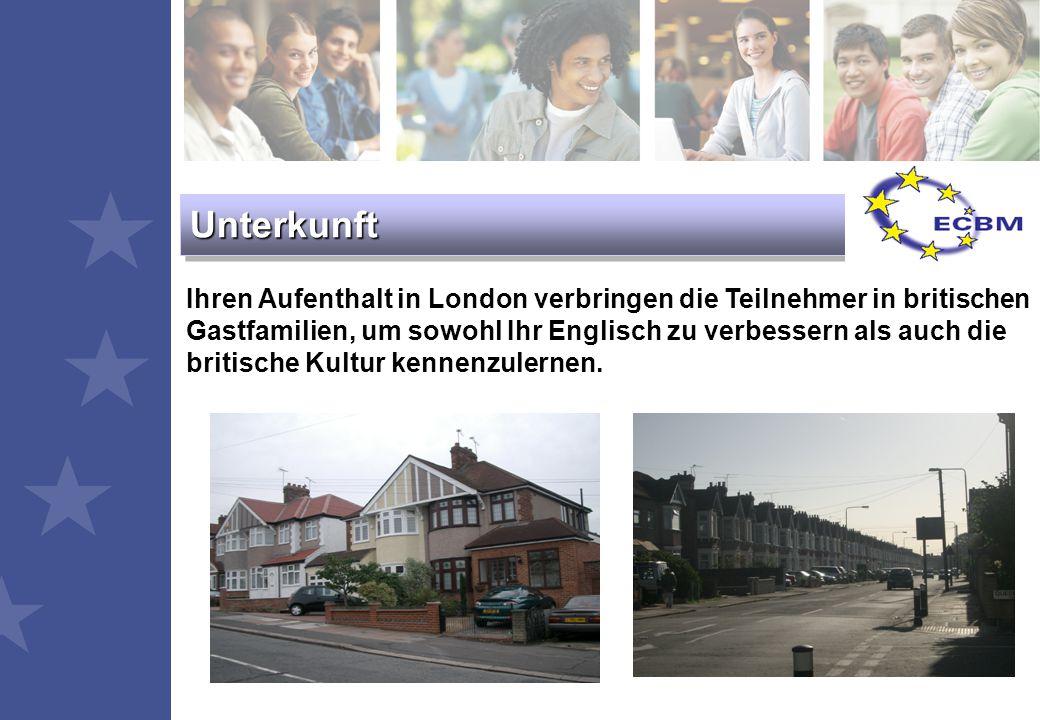 Ihren Aufenthalt in London verbringen die Teilnehmer in britischen Gastfamilien, um sowohl Ihr Englisch zu verbessern als auch die britische Kultur kennenzulernen.