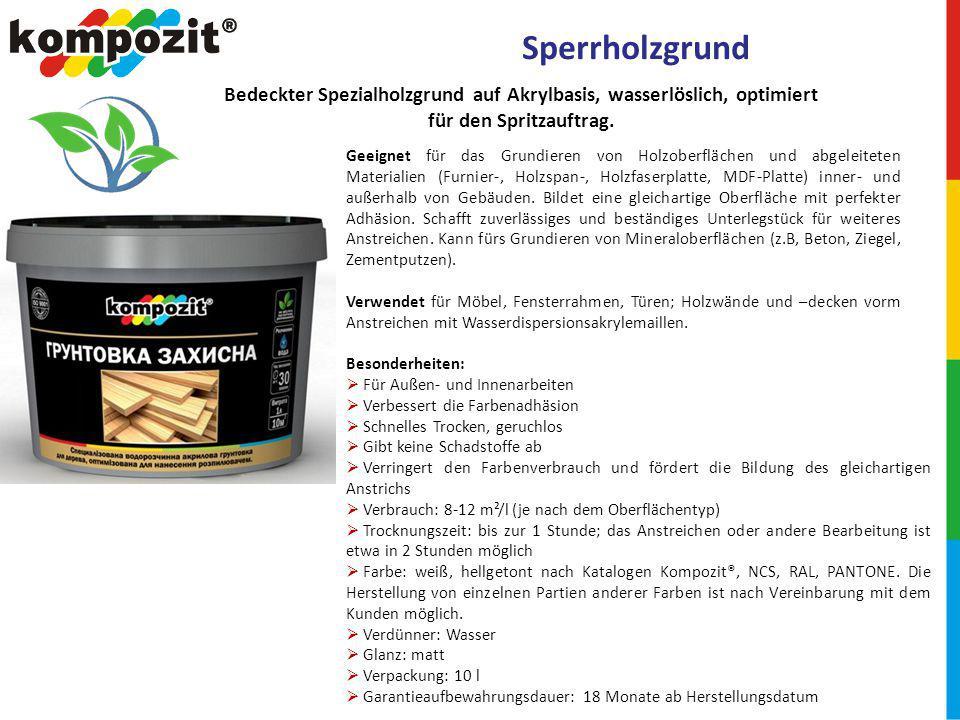 Sperrholzgrund Bedeckter Spezialholzgrund auf Akrylbasis, wasserlöslich, optimiert für den Spritzauftrag.