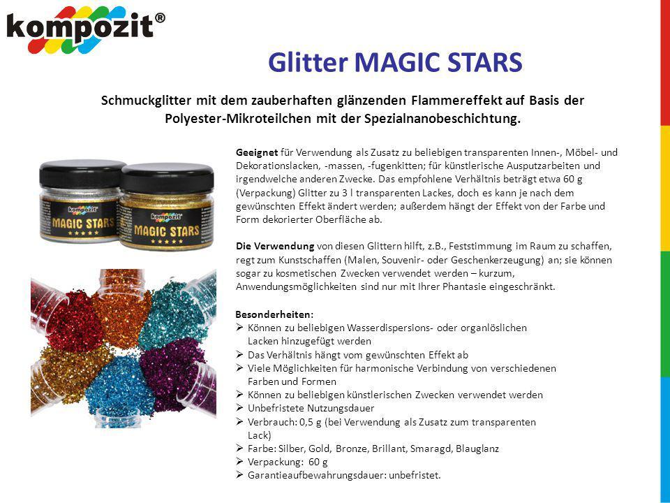 Glitter MAGIC STARS Geeignet für Verwendung als Zusatz zu beliebigen transparenten Innen-, Möbel- und Dekorationslacken, -massen, -fugenkitten; für künstlerische Ausputzarbeiten und irgendwelche anderen Zwecke.