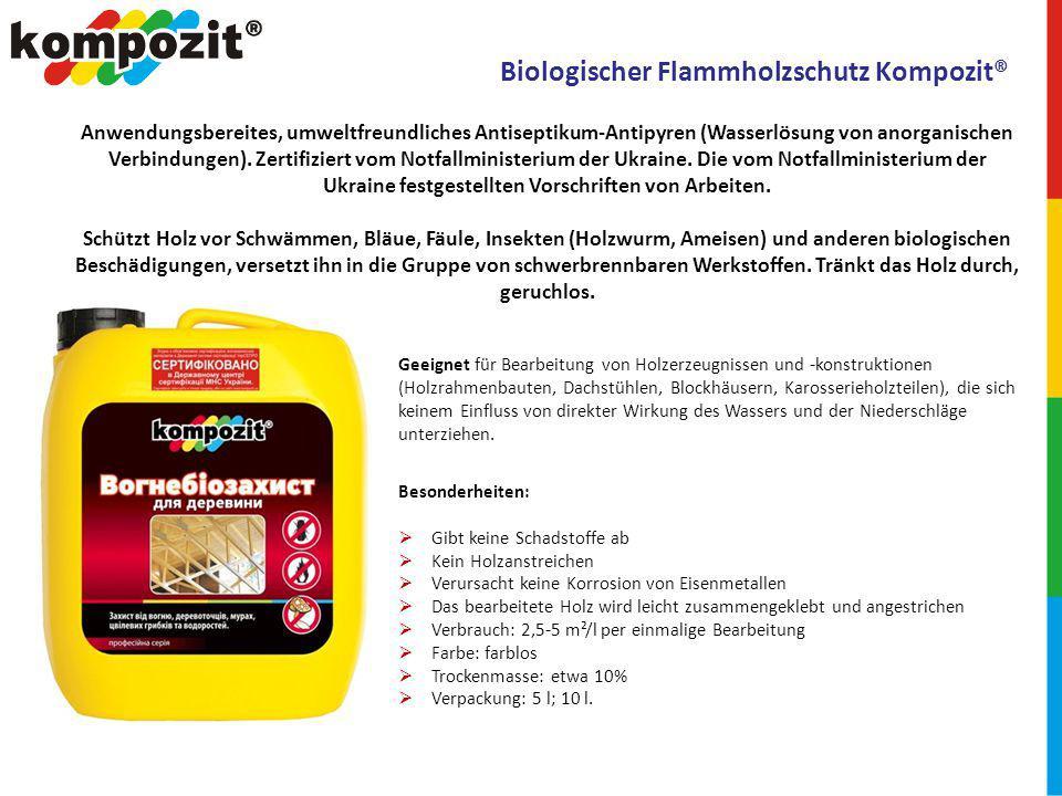 Biologischer Flammholzschutz Kompozit® Anwendungsbereites, umweltfreundliches Antiseptikum-Antipyren (Wasserlösung von anorganischen Verbindungen).