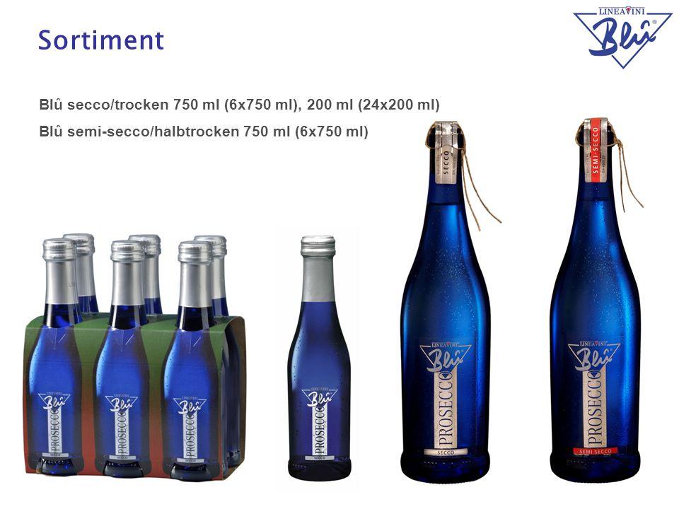 13 Sortiment Blû secco/trocken 750 ml (6x750 ml), 200 ml (24x200 ml) Blû semi-secco/halbtrocken 750 ml (6x750 ml)