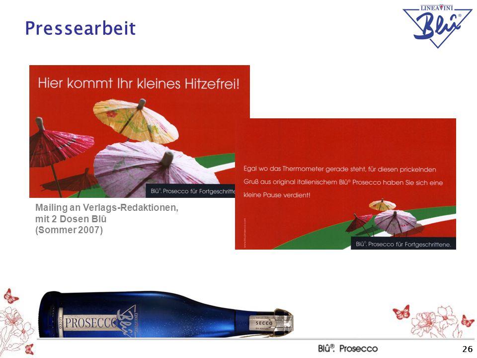 26 Pressearbeit Mailing an Verlags-Redaktionen, mit 2 Dosen Blû (Sommer 2007)