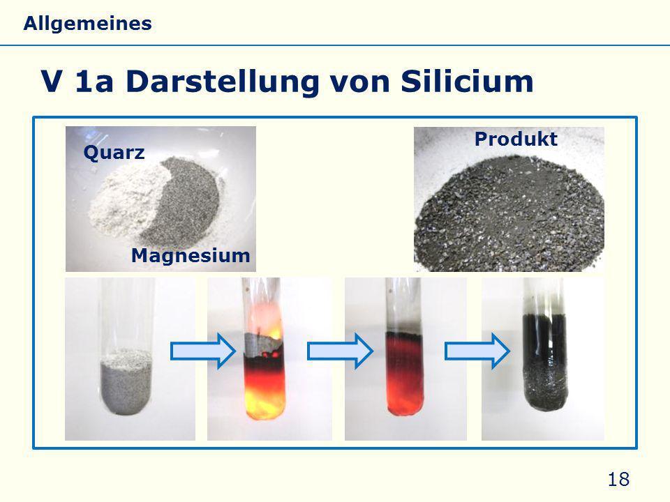 V 1a Darstellung von Silicium 18 Quarz Magnesium Produkt Allgemeines Eigenschaften Silicate Silicone Glas