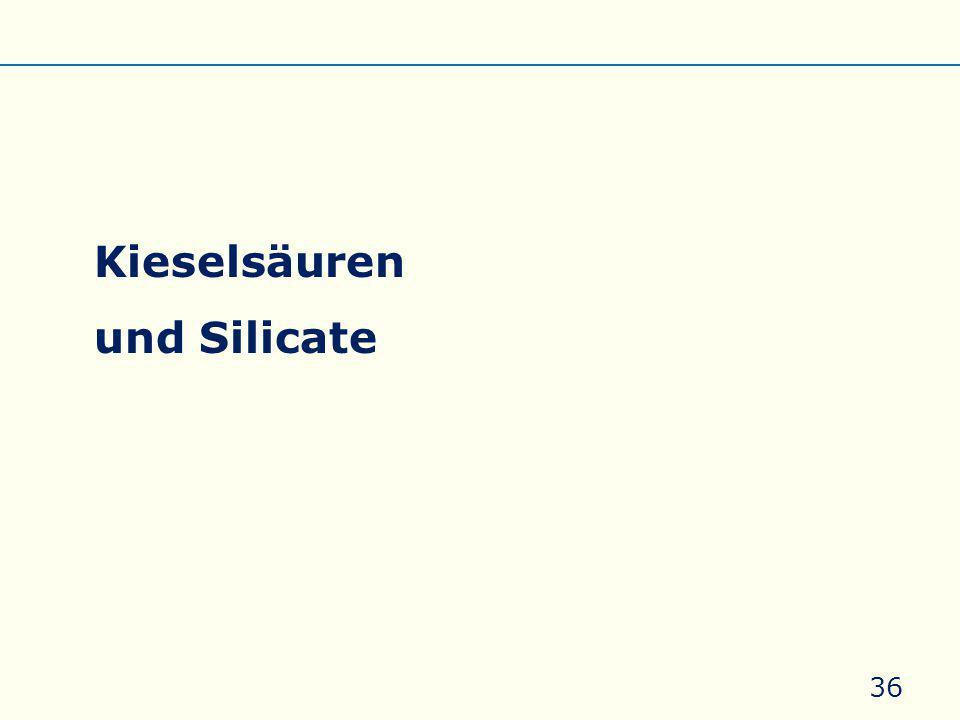 Kieselsäuren und Silicate 36