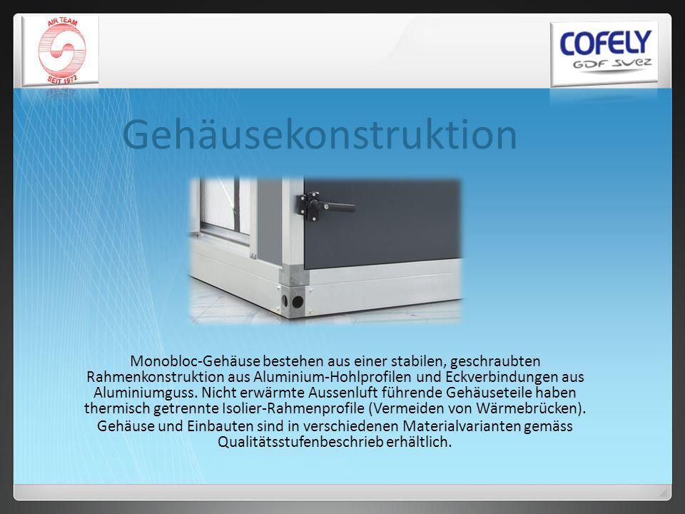 Gehäusekonstruktion Monobloc-Gehäuse bestehen aus einer stabilen, geschraubten Rahmenkonstruktion aus Aluminium-Hohlprofilen und Eckverbindungen aus A
