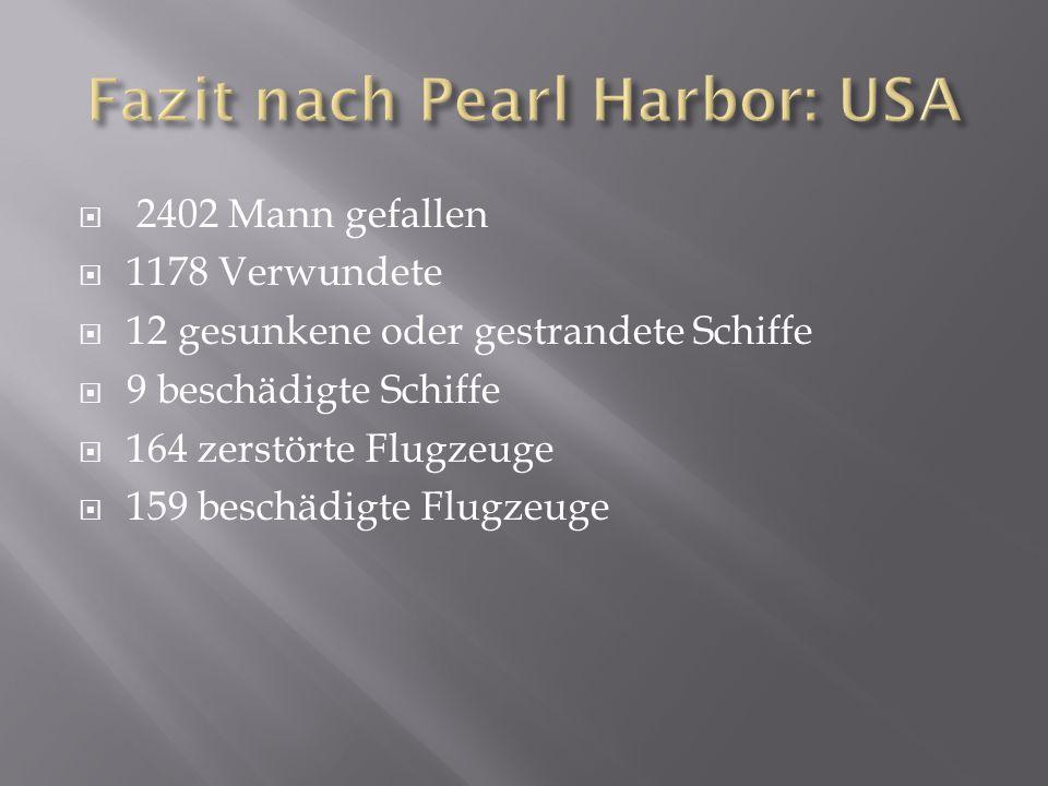  2402 Mann gefallen  1178 Verwundete  12 gesunkene oder gestrandete Schiffe  9 beschädigte Schiffe  164 zerstörte Flugzeuge  159 beschädigte Flu