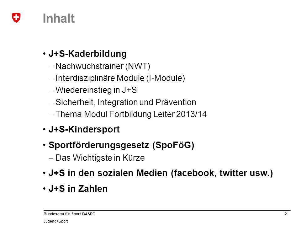 33 Bundesamt für Sport BASPO Jugend+Sport