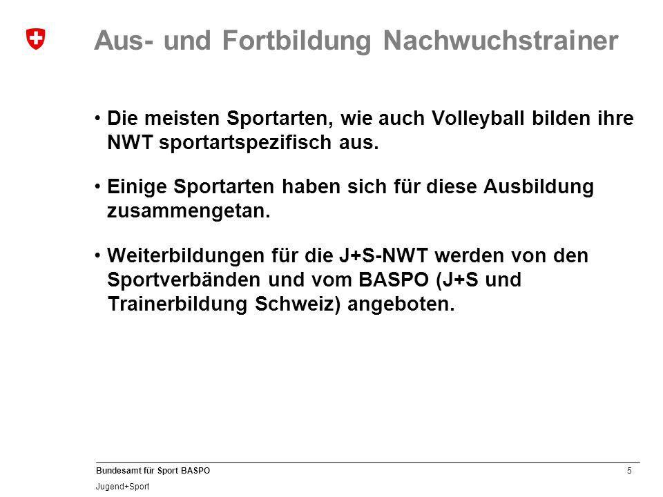 16 Bundesamt für Sport BASPO Jugend+Sport J+S-Kindersport Neu steht für Angebote Kindersport Allround ein eigenes Trainingshandbuch zur Verfügung.