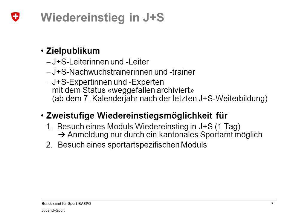 8 Bundesamt für Sport BASPO Jugend+Sport Wiedereinstieg in J+S