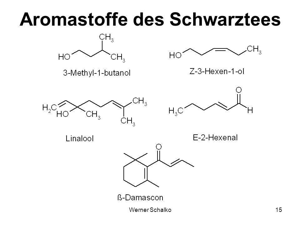Werner Schalko15 Aromastoffe des Schwarztees