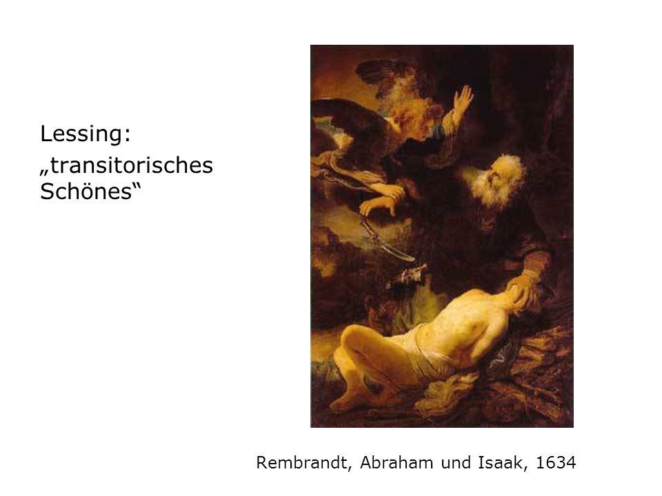 """Rembrandt, Abraham und Isaak, 1634 Lessing: """"transitorisches Schönes"""""""