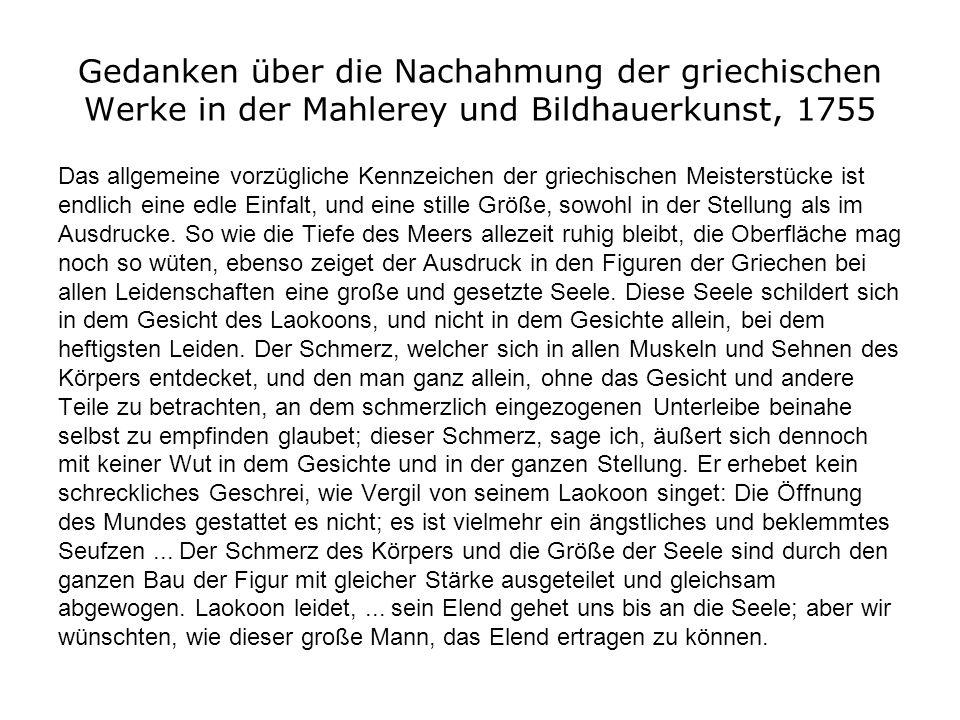 Gedanken über die Nachahmung der griechischen Werke in der Mahlerey und Bildhauerkunst, 1755 Das allgemeine vorzügliche Kennzeichen der griechischen M