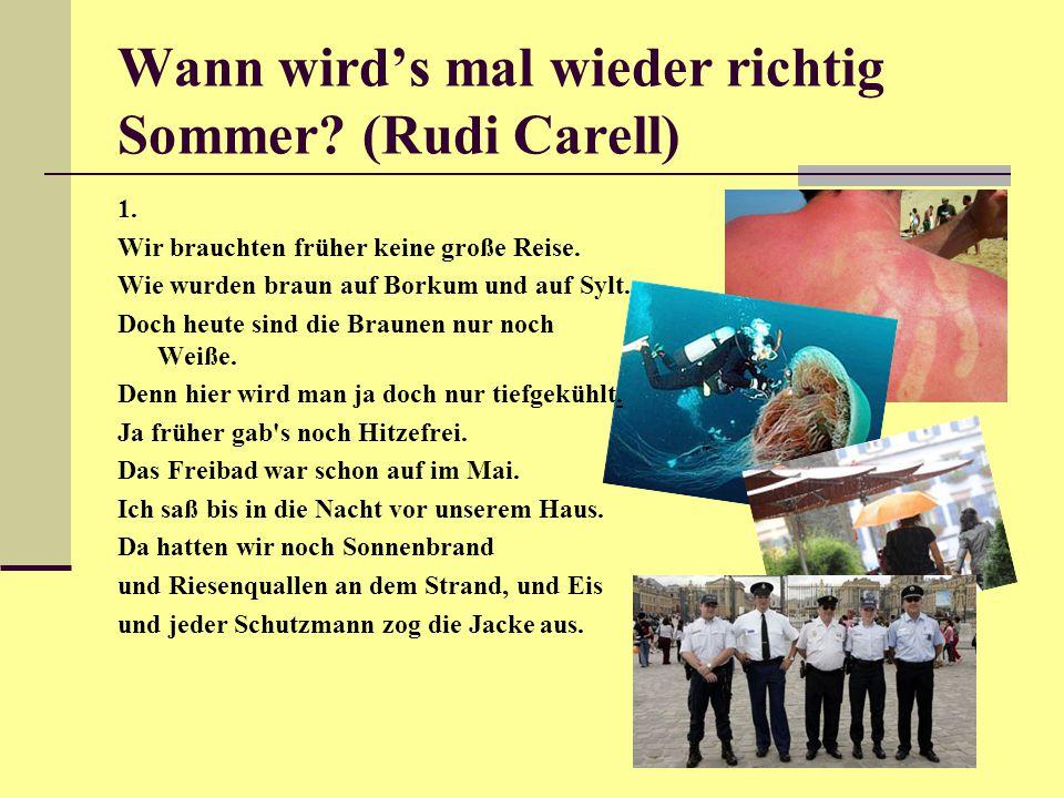 Wann wird's mal wieder richtig Sommer.(Rudi Carell) 1.