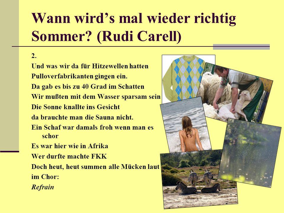 Wann wird's mal wieder richtig Sommer.(Rudi Carell) 2.