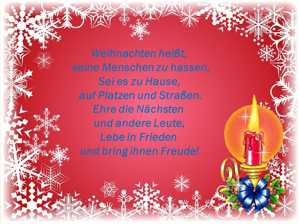 Weihnachten heißt, keine Menschen zu hassen, Sei es zu Hause, auf Platzen und Straßen.