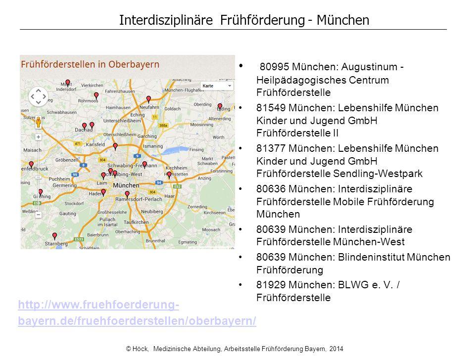 Interdisziplinäre Frühförderung - München 80995 München: Augustinum - Heilpädagogisches Centrum Frühförderstelle 81549 München: Lebenshilfe München Ki