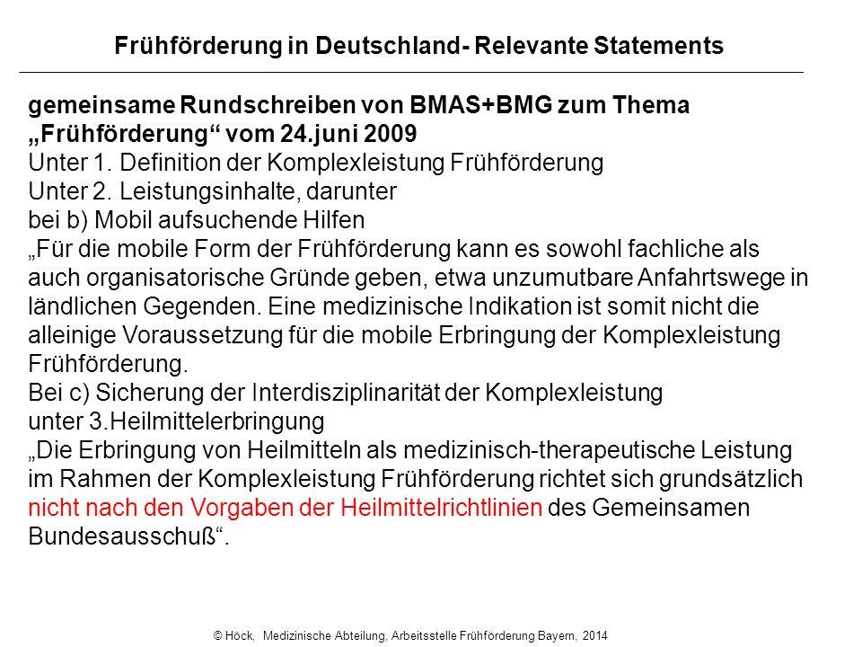 """Frühförderung in Deutschland- Relevante Statements gemeinsame Rundschreiben von BMAS+BMG zum Thema """"Frühförderung"""" vom 24.juni 2009 Unter 1. Definitio"""