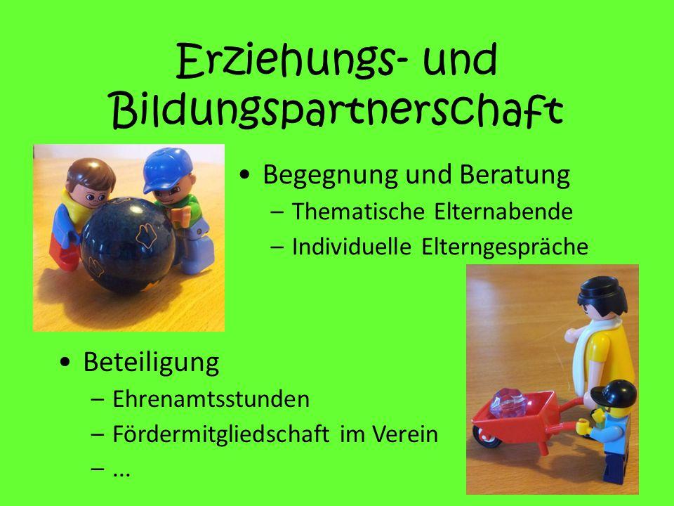 Erziehungs- und Bildungspartnerschaft Beteiligung –Ehrenamtsstunden –Fördermitgliedschaft im Verein –...