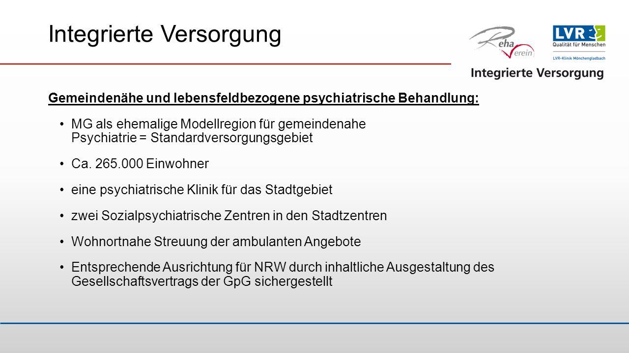Integrierte Versorgung Gemeindenähe und lebensfeldbezogene psychiatrische Behandlung: MG als ehemalige Modellregion für gemeindenahe Psychiatrie = Sta
