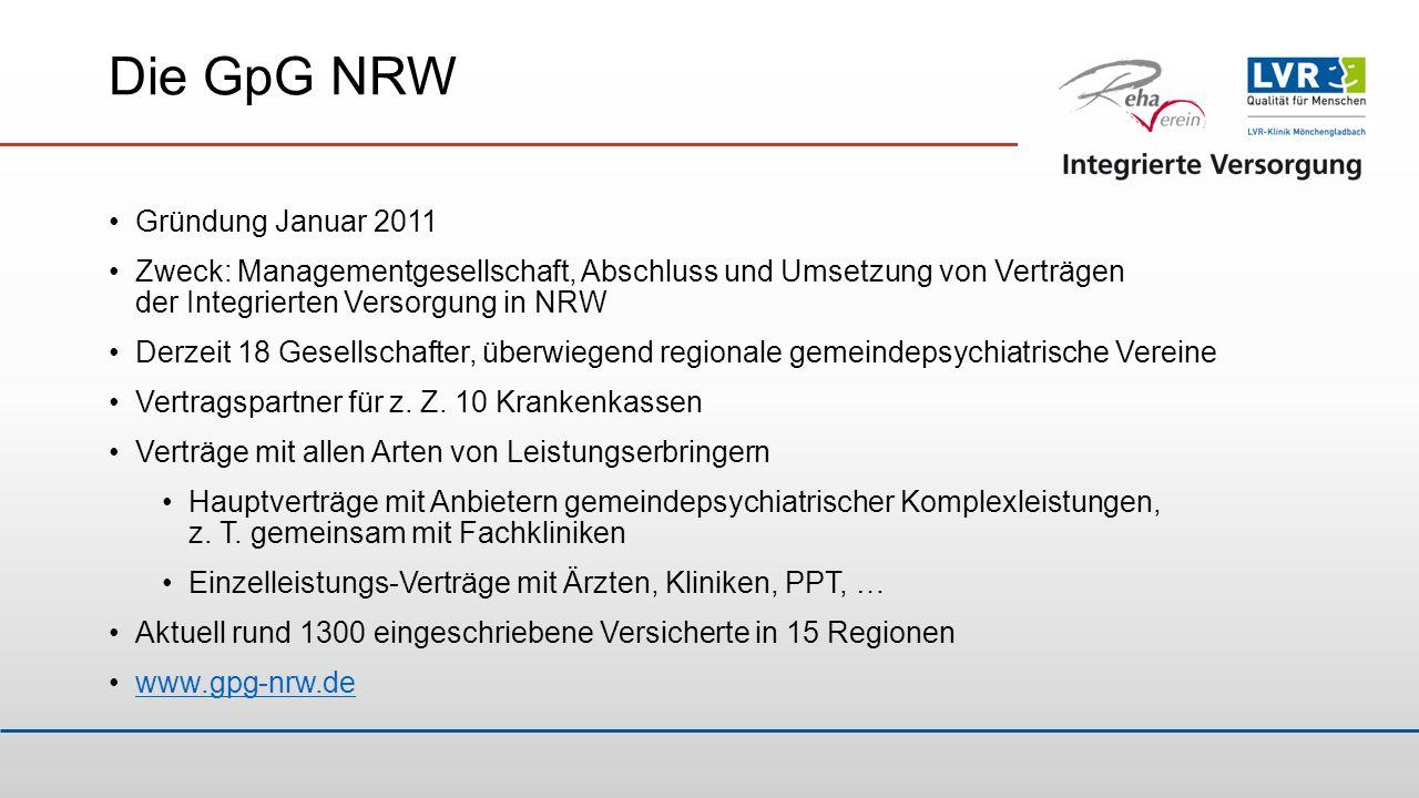 Die GpG NRW Leistungen der Managementgesellschaft Netzmanagement Versorgungskoordination Dokumentation und Abrechnung Qualitätssicherung Leistungen vor Ort Regionale Koordinierung Fallmanagement (Bezugsperson) Alle Behandlungsleistungen