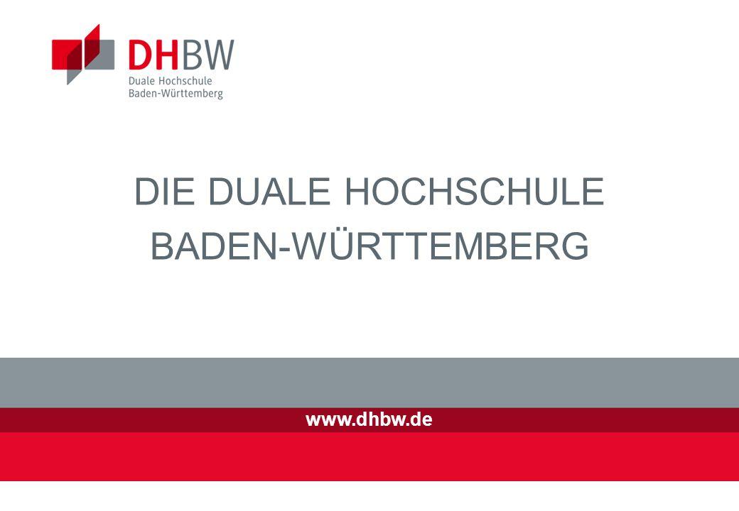 www.dhbw.de DIE DUALE HOCHSCHULE BADEN-WÜRTTEMBERG