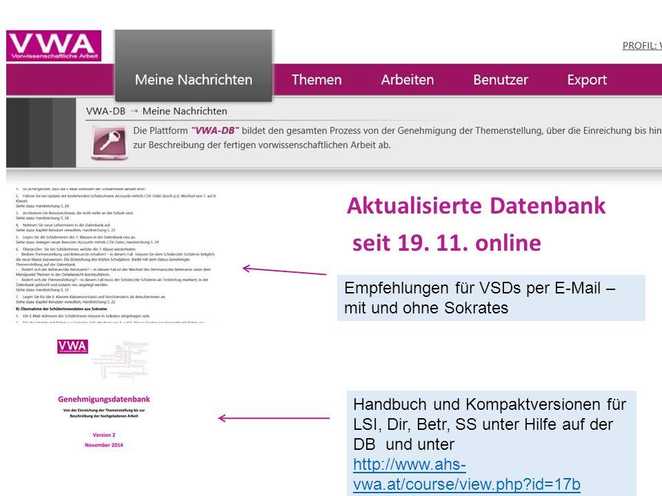 Empfehlungen für VSDs per E-Mail – mit und ohne Sokrates Handbuch und Kompaktversionen für LSI, Dir, Betr, SS unter Hilfe auf der DB und unter http://