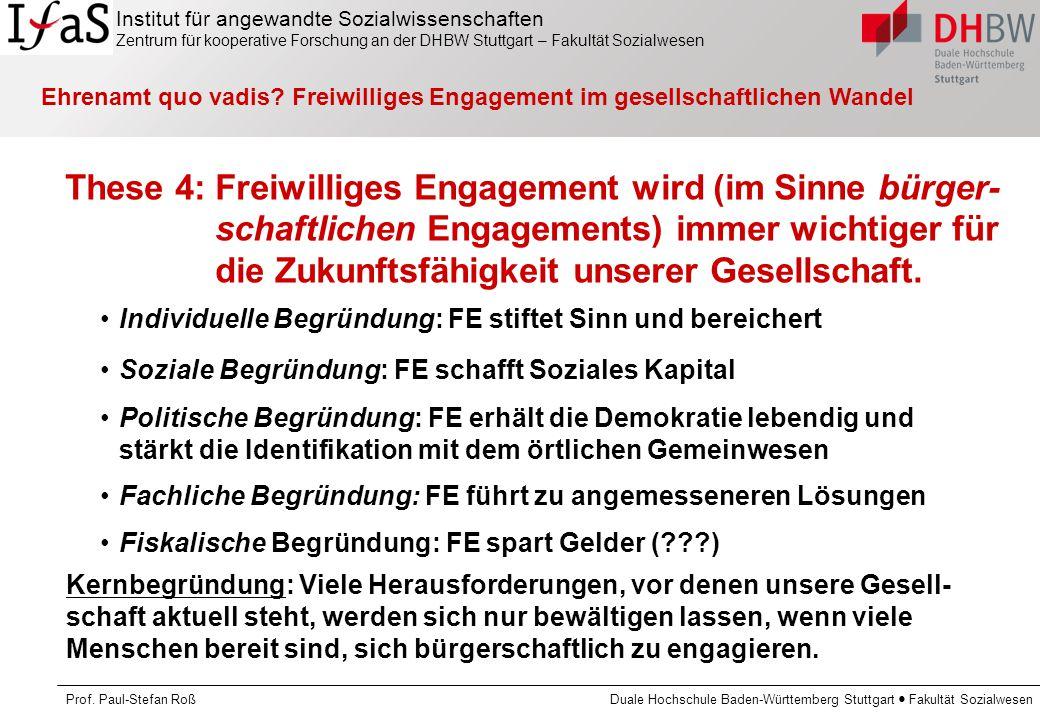 Institut für angewandte Sozialwissenschaften Zentrum für kooperative Forschung an der DHBW Stuttgart – Fakultät Sozialwesen Prof. Paul-Stefan Roß Dual
