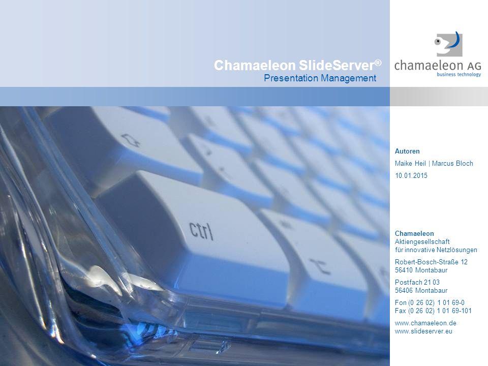 © Chamaeleon AG 1997 - 2008 Folie 12 Systemverwaltung Machen Sie mehr aus Ihrem SlideServer.