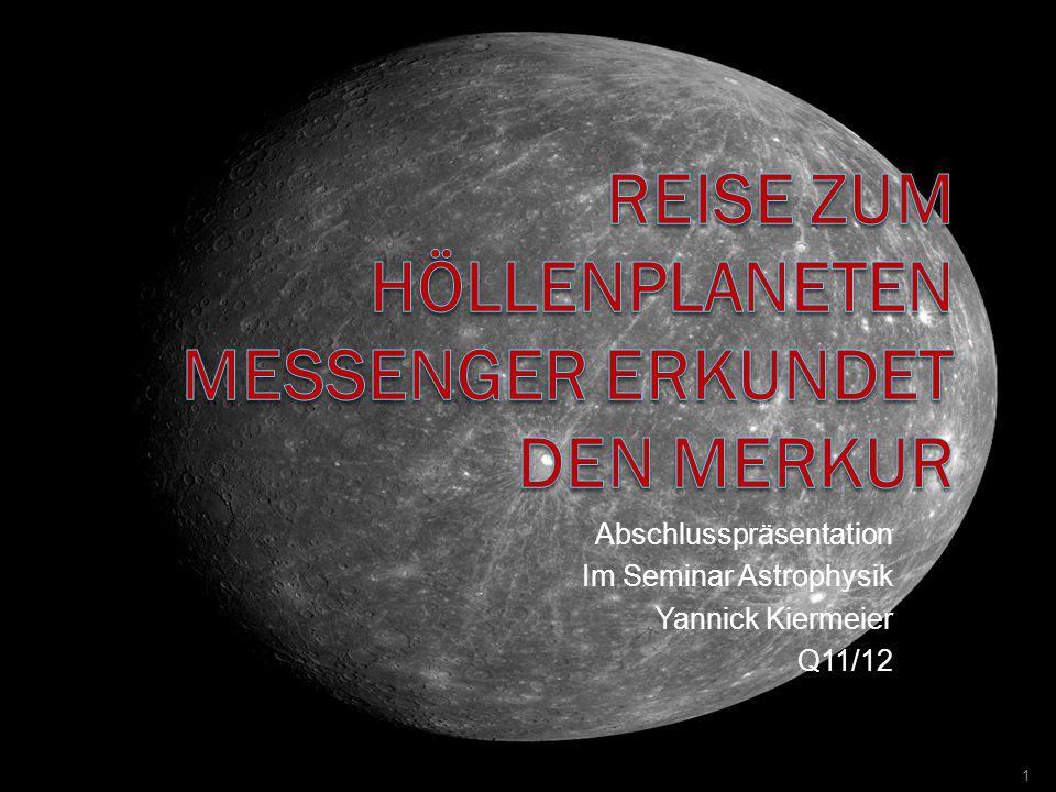 Abschlusspräsentation Im Seminar Astrophysik Yannick Kiermeier Q11/12 1