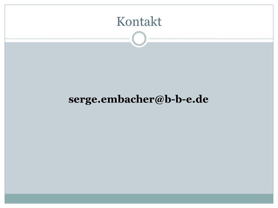 Kontakt serge.embacher@b-b-e.de