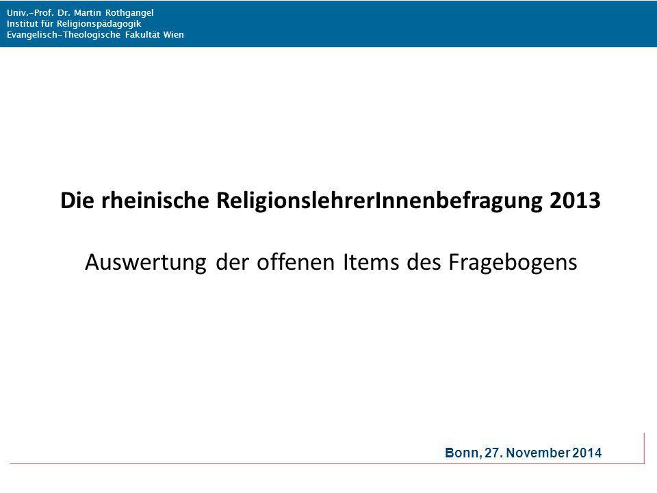 Univ.-Prof. Dr. Martin Rothgangel Institut für Religionspädagogik Evangelisch-Theologische Fakultät Wien Bonn, 27. November 2014 Die rheinische Religi