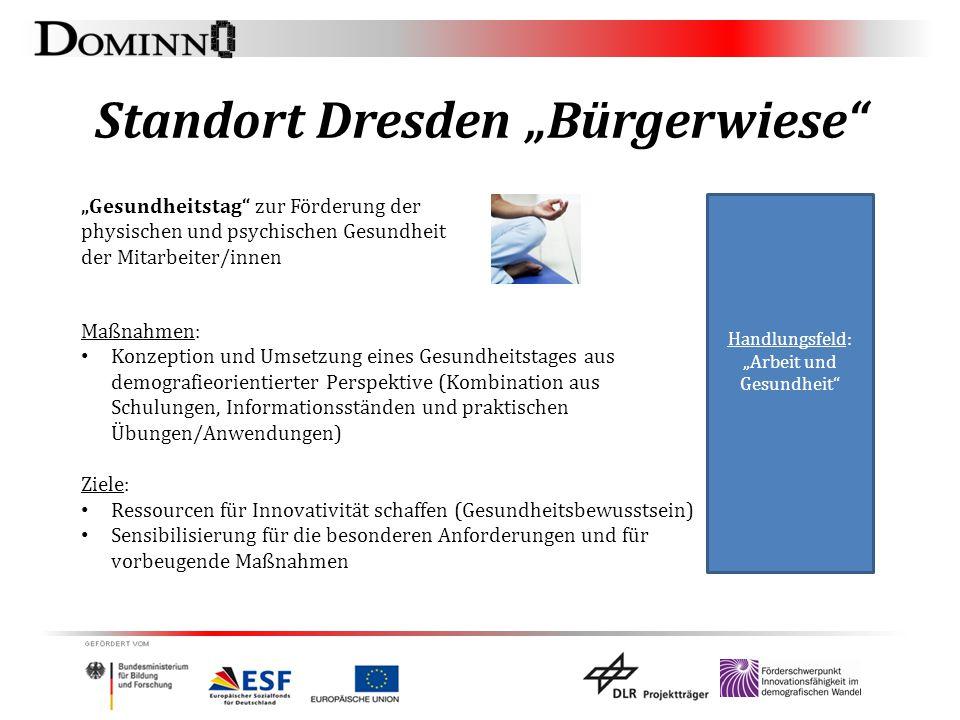 """Standort Dresden """"Bürgerwiese"""" Handlungsfeld: """"Arbeit und Gesundheit"""" """"Gesundheitstag"""" zur Förderung der physischen und psychischen Gesundheit der Mit"""