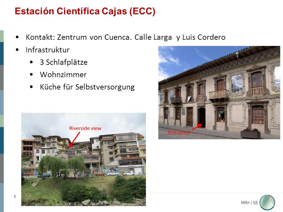 Estación Científica Cajas (ECC) 6 Kontakt: Zentrum von Cuenca.
