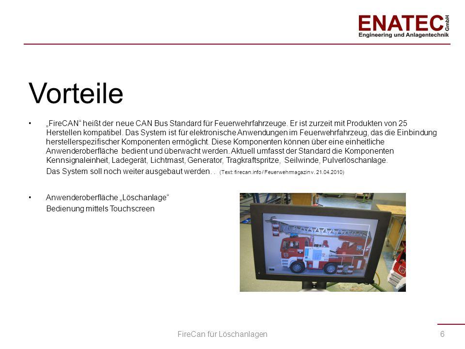 """Innovation von ENATEC GmbH Herr Wolfgang Ostertag - Geschäftsführer der Firma ENATEC GmbH - hat sich am 14.11.2012 dem Normenausschuss 031-02-02-12 """"Feuerwehrwesen (FNFW), Arbeitskreis standardisierte CAN-Schnittstelle für Komponenten in Einsatzfahrzeugen mit Sitz im Berlin angeschlossen und ist seither bei der Ausarbeitung der """"DIN Nr."""