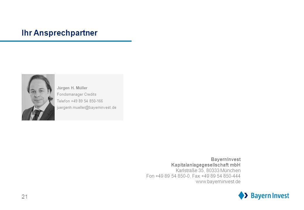 Ihr Ansprechpartner BayernInvest Kapitalanlagegesellschaft mbH Karlstraße 35, 80333 München Fon +49 89 54 850-0, Fax +49 89 54 850-444 www.bayerninves
