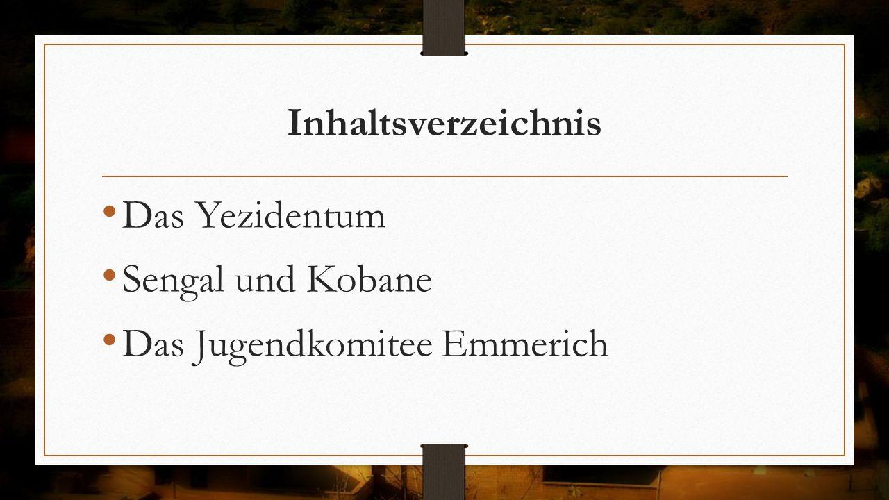 Das Yezidentum - Inhaltsverzeichnis Volkszugehörigkeit und Sprache Ursprung Religiöse Überlieferungen Glaubensgrundlagen Das Prinzip Tawisî Melek Verfolgungsgeschichte Prinzipien der êzîdîschen Religion Religiöses Zentrum